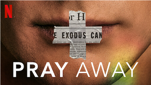"""A Review of the """"Pray Away"""" film"""
